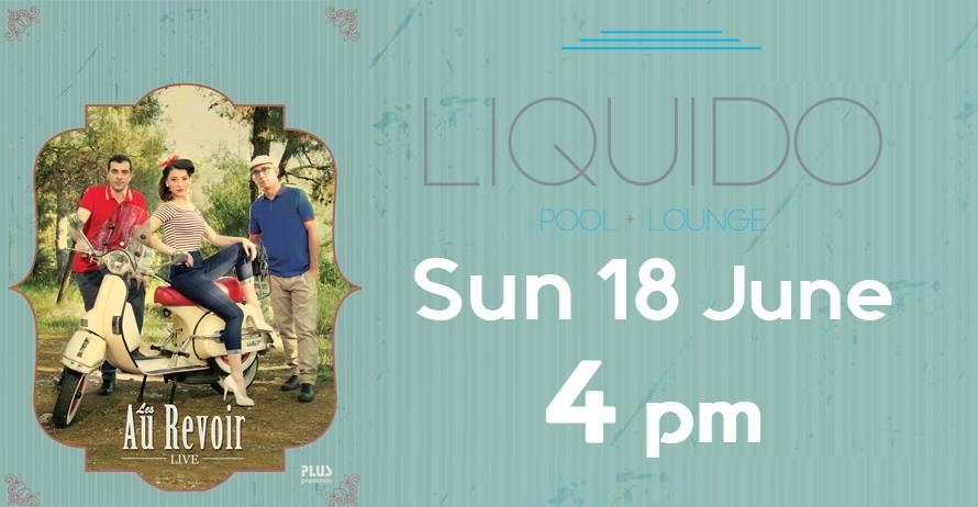 Les Au Revoir Live Liquido
